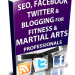 seo-facebook-twitter-blogging-for-fitness-and-martial-arts